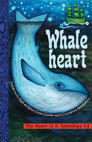 Whaleheart - The Heart of It Anthology #1