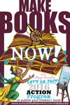 Make Books Now! Action Program