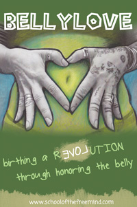 BellyLove: birthing a revolution through honoring the belly