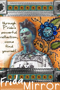 Frida Mirror: through Frida's powerful reflection come find yourself