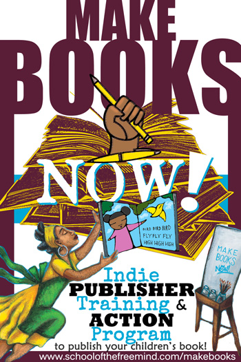 Make Books Now! Indie Publisher Training and Action Program